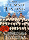 Ultimate Hunting for Canadian Honkers