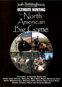 Ultimate Hunting for North American Big Game